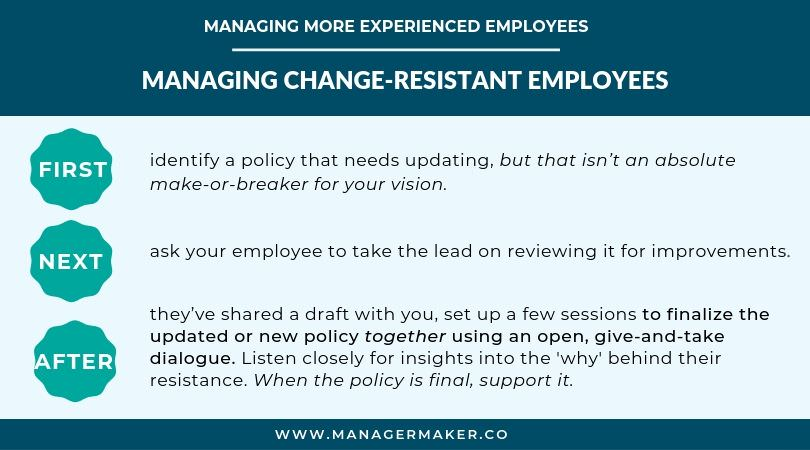 Managing More Experienced Employees - Change Resistant Employee Strategy
