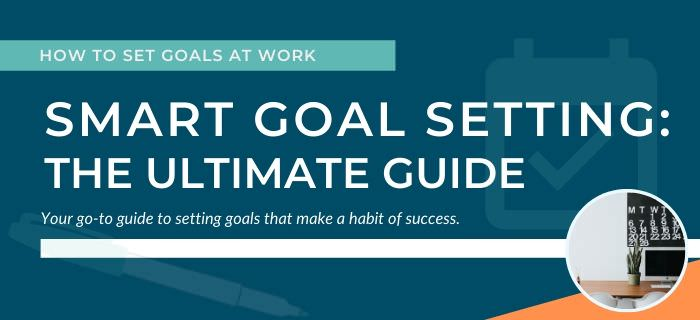 SMART Goal Setting Recommended Reading by ManagerMaker.co